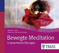 Bewegte Meditation, Monika Pohl