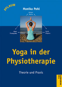 Yoga in der Physiotherapie, Monika Pohl